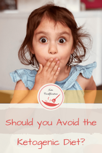Image of a young girl with a surprised look on her face, holding her hand over her mouth. Text reads benefits and risks of a keto diet. Should you avoid the keto diet?
