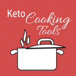 Image of a stock pot. Text reads Keto Cooking Tools
