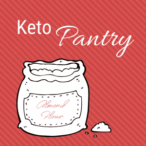Image of a sack of almond flour. Text reads Keto Pantry