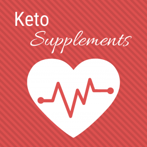 Image of a heart. Text reads Keto Supplements