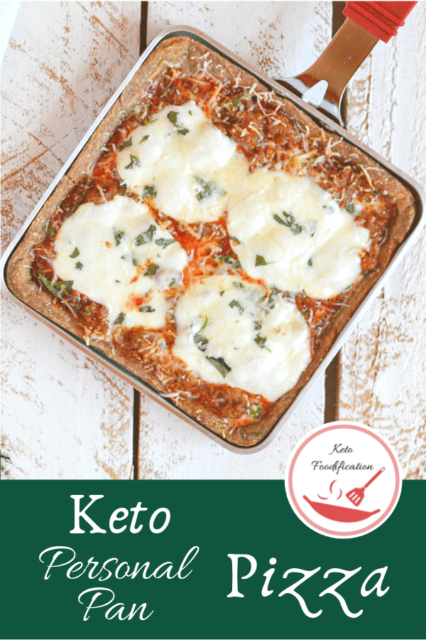 Image of a pizza in a square pan . text reads Keto personal pan pizza, Keto Foodification