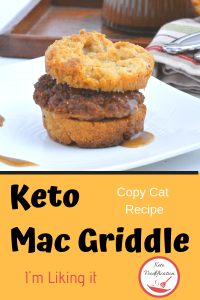 image of keto mac griddle breakfast sandwich. Text reads keto mac griddle copy cat recipe
