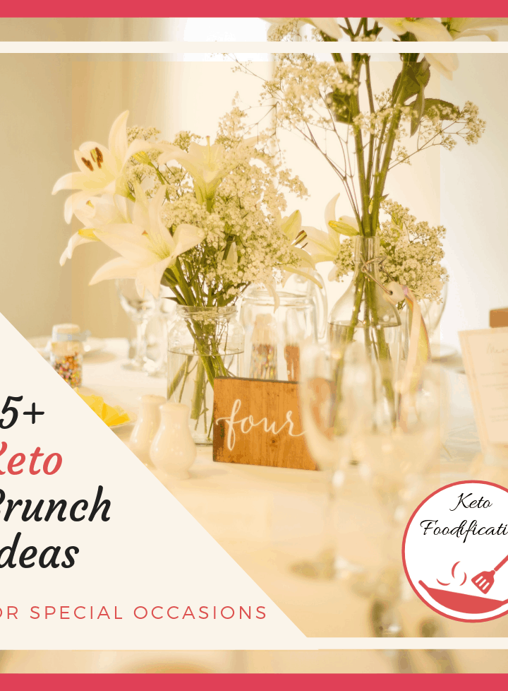 Image of flowers on a table. Text reads 15 + Brunch ideas for special occasions