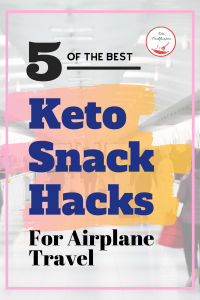 image of travelers in an airport. Text reads, 5 of the best keto snack hacks for airplane travel.