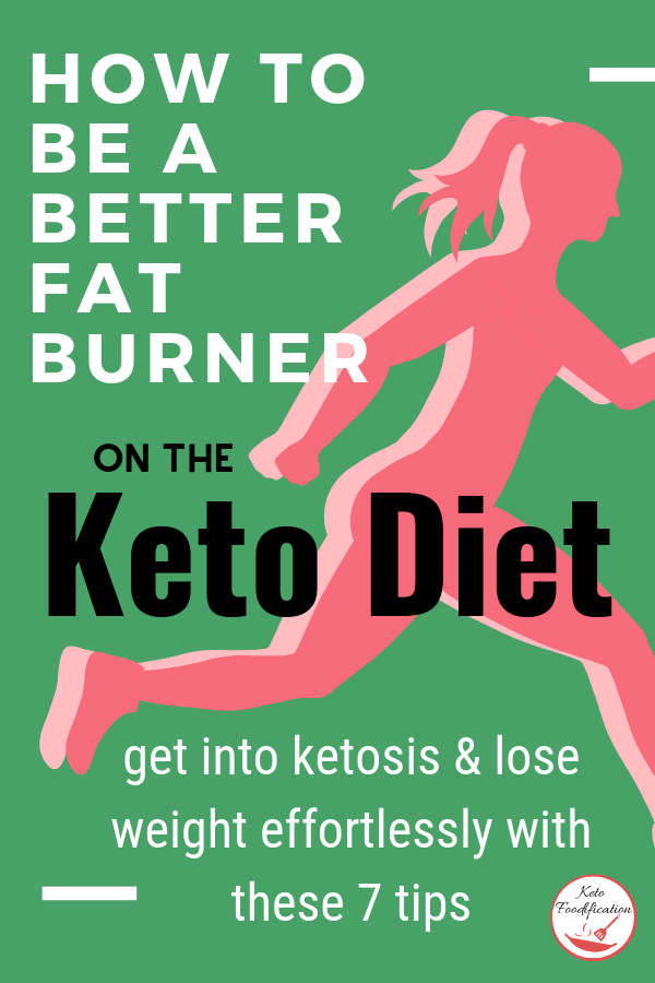 Image for promotion of 7 tips to ketosis and better fat burning. Image of an outline of a female runner. Text reads, how to become a better fat burner on the keto diet.