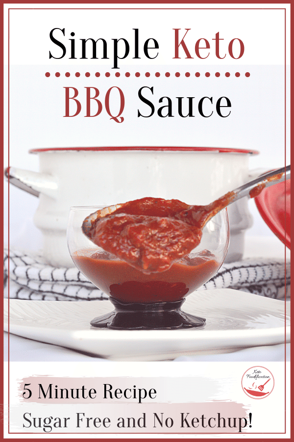 Simple keto bbq sauce that takes only 5 minutes to throw together and tastes AMAZING. The best part is you don\'t need ketchup to make it. You\'ll never buy expensive store brands again! #ketobbqsauce #sugarfreebbqsauce #Ketobbqrecipe