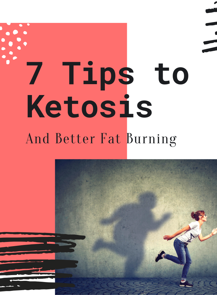 Image of a woman running with her shadow on a wall in the background. Text reads 7 tips to ketosis and better fat burning